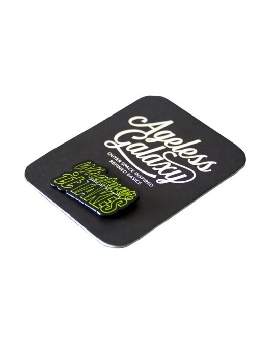 Ageless Galaxy Whatever It Takes POD 007 Pin - Lime Green