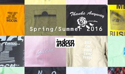 Indcsn Spring Summer '16