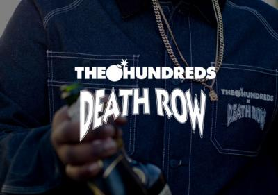 The Hundreds x Death Row Records